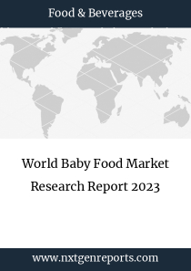 World Baby Food Market Research Report 2023