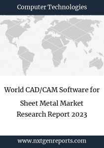 World CAD/CAM Software for Sheet Metal Market Research Report 2023