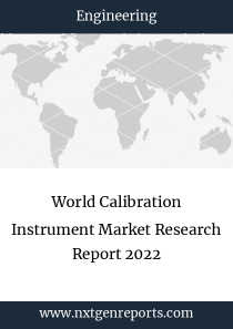 World Calibration Instrument Market Research Report 2022