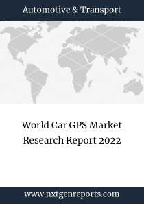 World Car GPS Market Research Report 2022