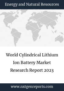 World Cylindrical Lithium Ion Battery Market Research Report 2023