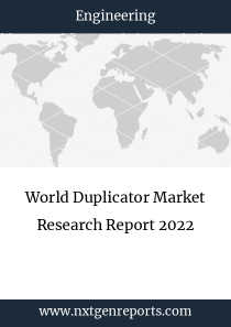 World Duplicator Market Research Report 2022