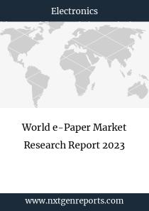 World e-Paper Market Research Report 2023