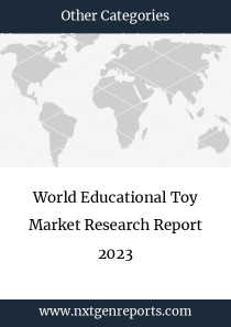 World Educational Toy Market Research Report 2023
