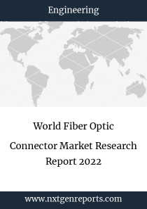 World Fiber Optic Connector Market Research Report 2022