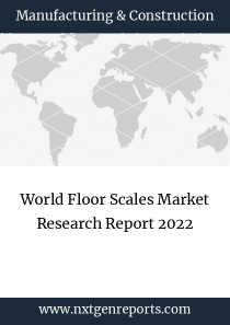World Floor Scales Market Research Report 2022