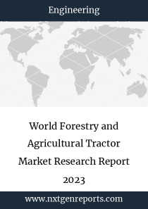 World Forestry and Agricultural Tractor Market Research Report 2023