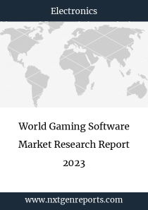 World Gaming Software Market Research Report 2023