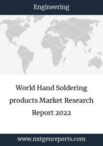 World Hand Soldering products Market Research Report 2022