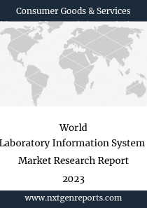 World Laboratory Information System  Market Research Report 2023