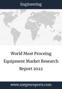 World Meat Proceing Equipment Market Research Report 2022
