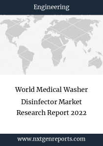 World Medical Washer Disinfector Market Research Report 2022