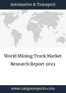 World Mining Truck Market Research Report 2023