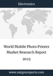 World Mobile Photo Printer Market Research Report 2023