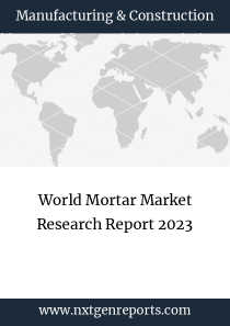 World Mortar Market Research Report 2023