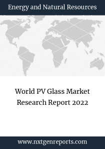 World PV Glass Market Research Report 2022