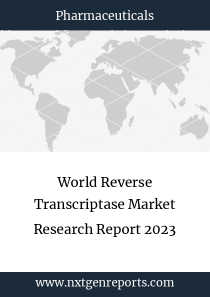World Reverse Transcriptase Market Research Report 2023