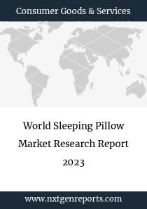 World Sleeping Pillow Market Research Report 2023