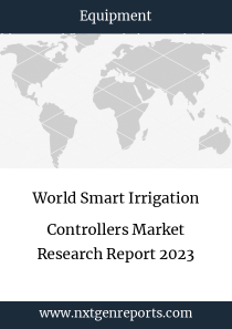 World Smart Irrigation Controllers Market Research Report 2023