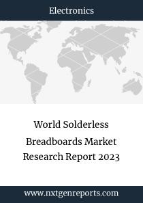 World Solderless Breadboards Market Research Report 2023