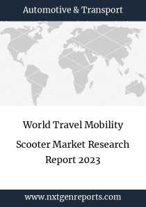 World Travel Mobility Scooter Market Research Report 2023