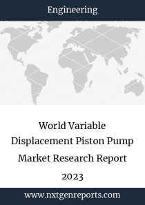 World Variable Displacement Piston Pump Market Research Report 2023