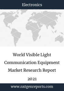 World Visible Light Communication Equipment Market Research Report 2021