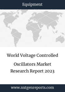 World Voltage Controlled Oscillators Market Research Report 2023