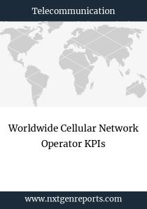 Worldwide Cellular Network Operator KPIs